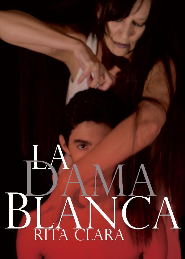 1_La Dama Blanca_Rita Clara_Marcos