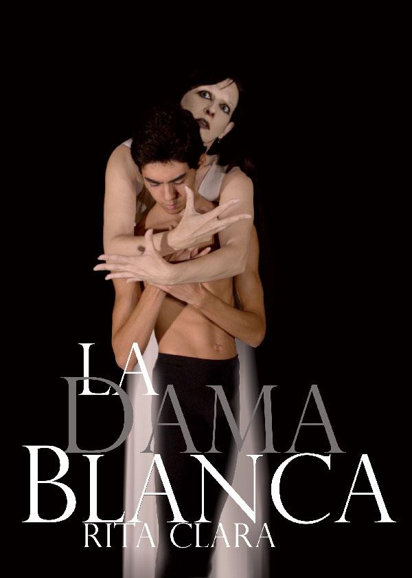 2 La Dama Blanca_Rita Clara_Marcos