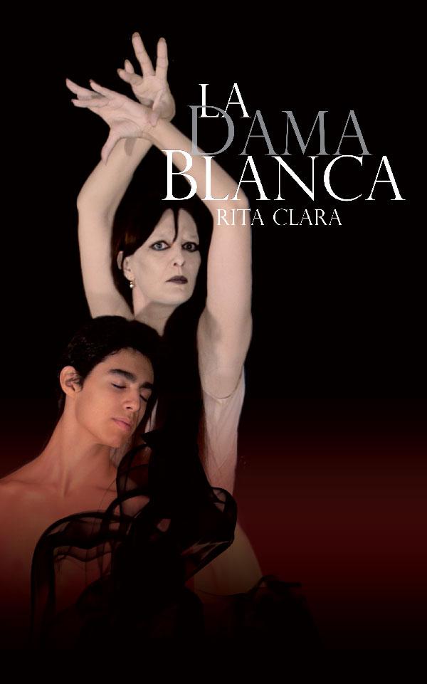 5La Dama Blanca_Rita Clara_Marcos